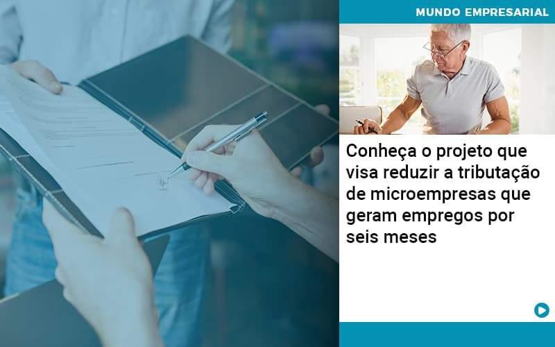 Conheca O Projeto Que Visa Reduzir A Tributacao De Microempresas Que Geram Empregos Por Seis Meses Organização Contábil Lawini - PV Assessoria Contábil | Contabilidade no Rio de Janeiro