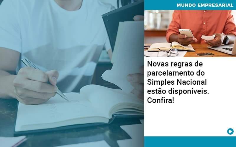Novas Regras De Parcelamento Do Simples Nacional Estao Disponiveis Confira Organização Contábil Lawini - PV Assessoria Contábil | Contabilidade no Rio de Janeiro