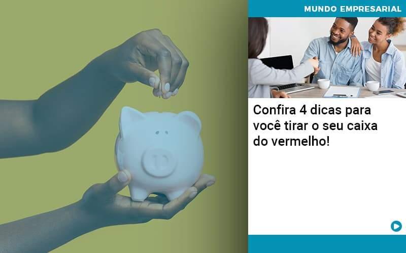 Confira 4 Dicas Para Você Tirar O Seu Caixa Do Vermelho Organização Contábil Lawini - PV Assessoria Contábil | Contabilidade no Rio de Janeiro