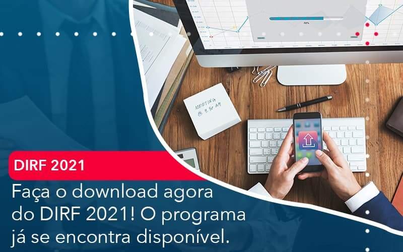 Faca O Dowload Agora Do Dirf 2021 O Programa Ja Se Encontra Disponivel Organização Contábil Lawini - PV Assessoria Contábil | Contabilidade no Rio de Janeiro